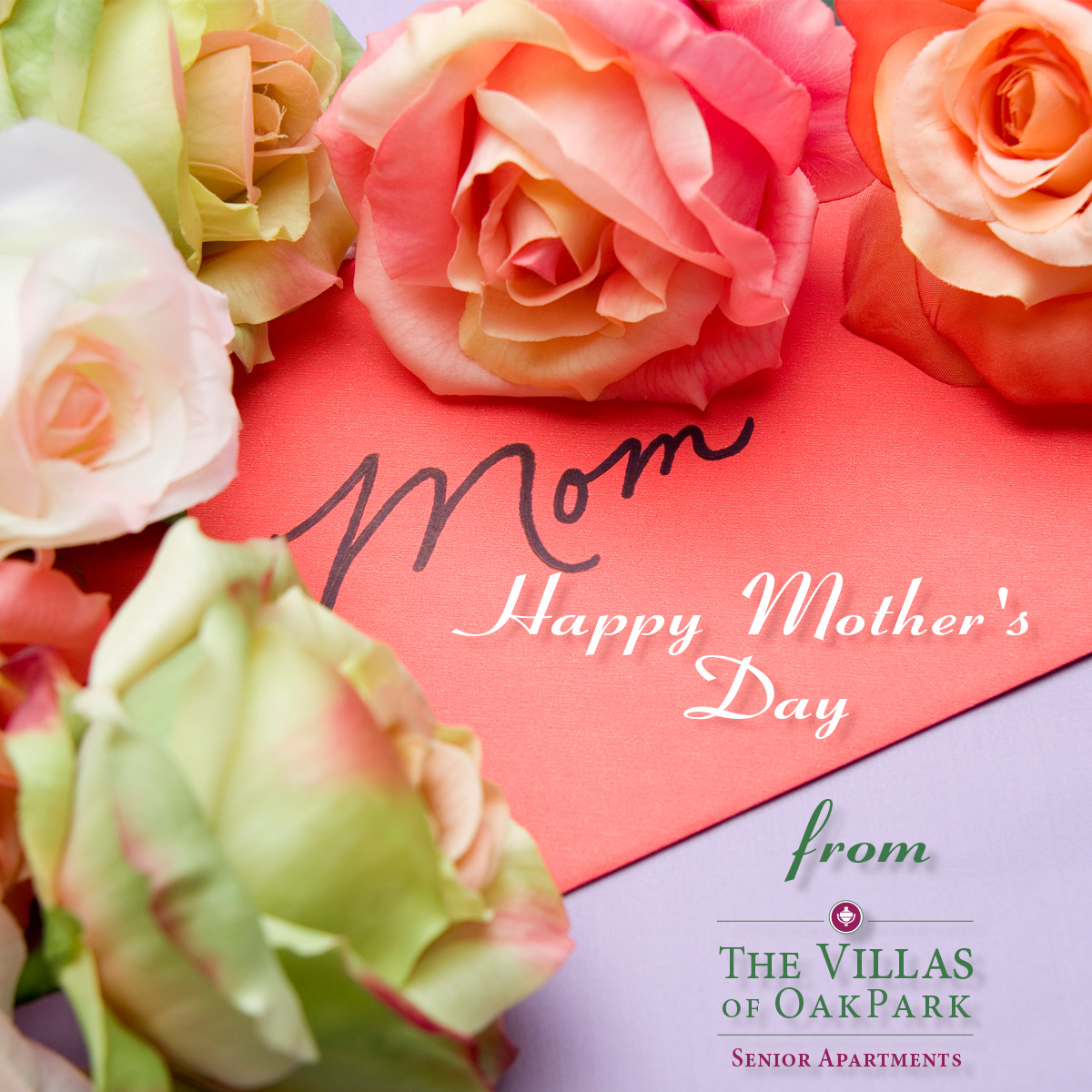 Happy Mother's Day, Villas of Oak Park Senior Living, Assisted Living, Memory Care